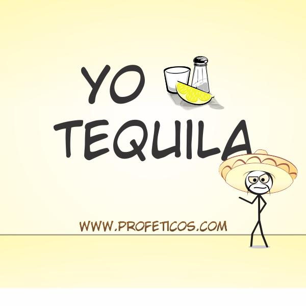 Yo amo tequila
