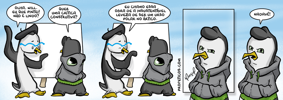 Will e Wes e a insustentável leveza do Urso | will, wes, webcomic, urso, tirinha, relacionamento, pintura, pinguins, neve, insustentável leveza do ser, humor, exílio, branco, artico, arte, anti-stress