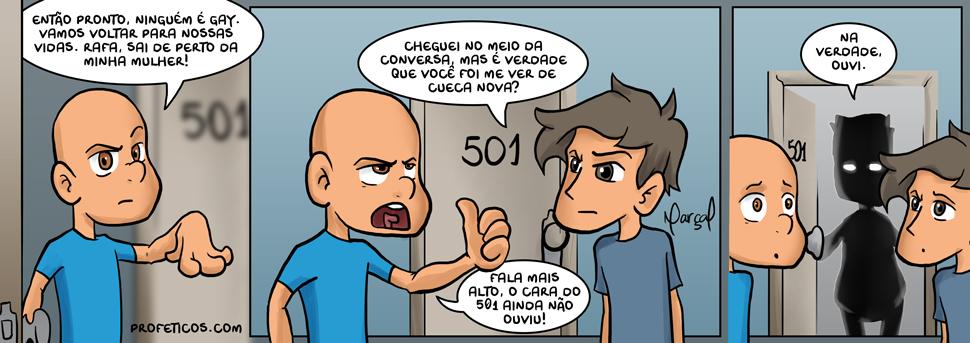 Samira e Paulito & Nichos e ninguém é gay... | webcomics, vizinho, tirinha, tira a mão, samira, relacionamentos, rafa, prédio, paulito, ouvir, ninguém é gay, nichos, lingerie, humor, hétero, gay, dúvida, cueca nova, conversa alta, condomínio, cheguei no meio da conversa