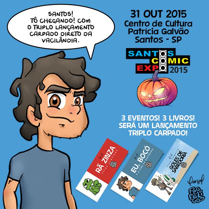 Santos comic expo, evento, quadrinhos, lançamento do livro, marçal, proféticos, rã zinza, goles de sabedoria, eu bocó