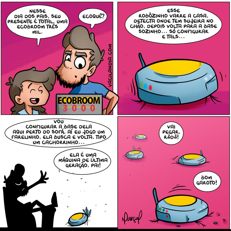 Bocós e o Dia dos Pais | vassoura, tirinha, skynet, roomba, robô, r2d2, presente, pai, paçoca, máquina, Malu, humor, cachorrinho, bocós, bocó