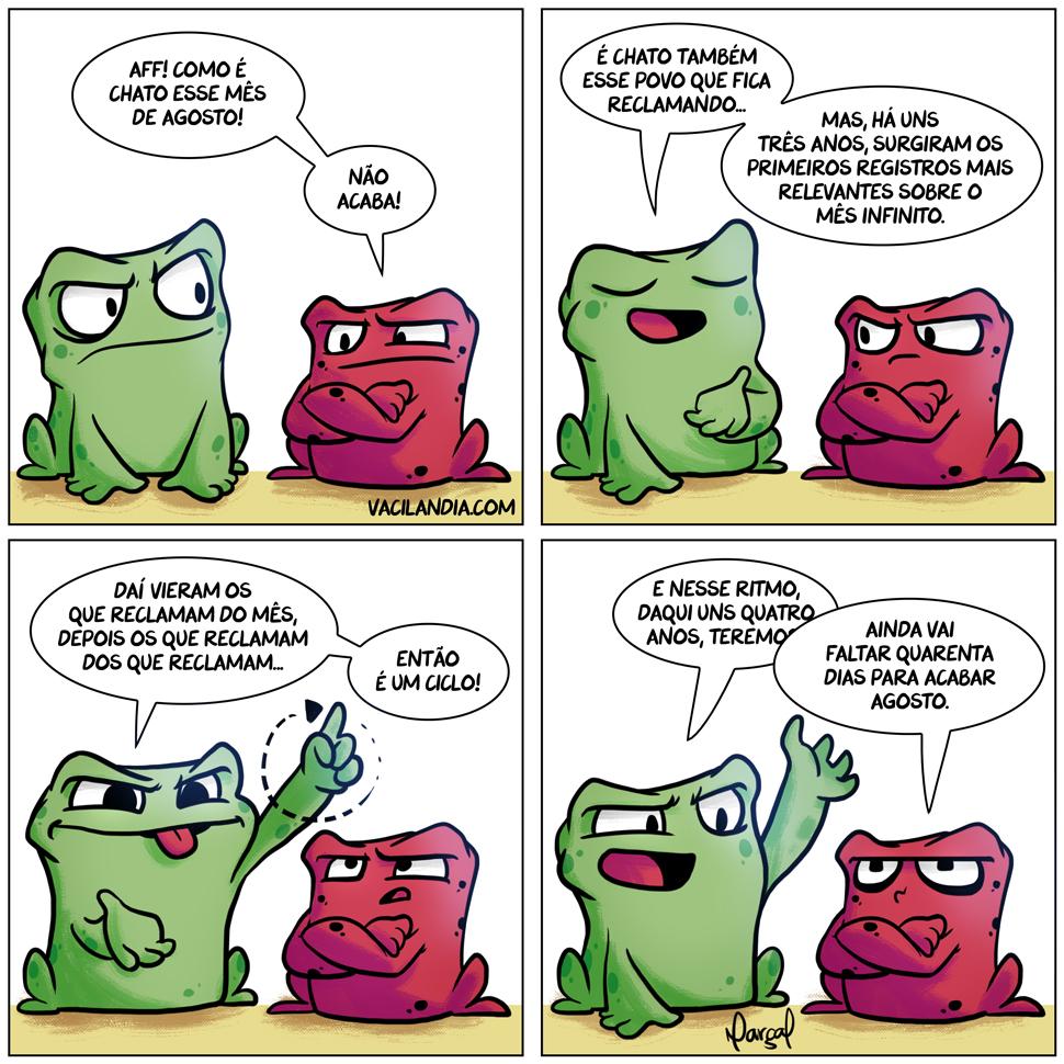 Rã Zinza & Rã Nheta em: O Mês Infinito | zinza, webcomic, tirinha, ranzinza, rã zinza, rã nheta, nhêta, não acaba, meme, infinito, humor, ciclos, chatice, agosto