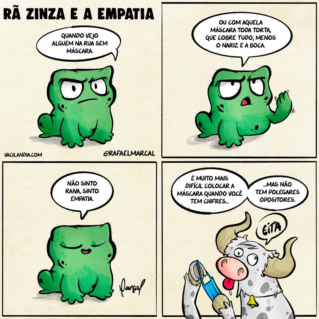 Rã Zinza e a empatia | tirinha, sarcasmo, pandemia, máscara, ironia, humor