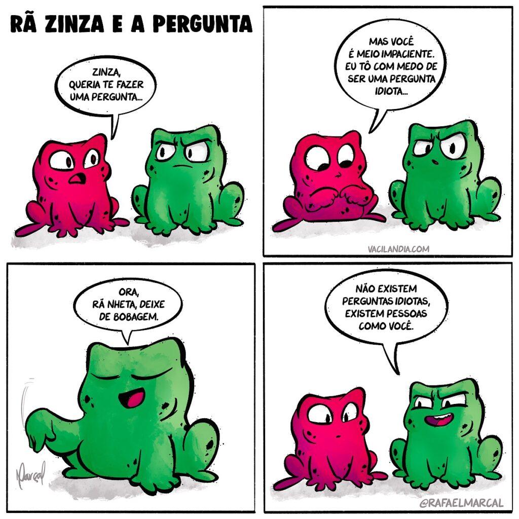 Rã Zinza e a pergunta | zinza, webcomic, tirinhas, tirinha, sarcasmo, quadrinhos, ironia, humor, hq